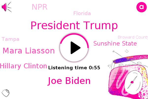 President Trump,Joe Biden,Florida,Tampa,Mara Liasson,Sunshine State,Hillary Clinton,NPR,Broward County,America