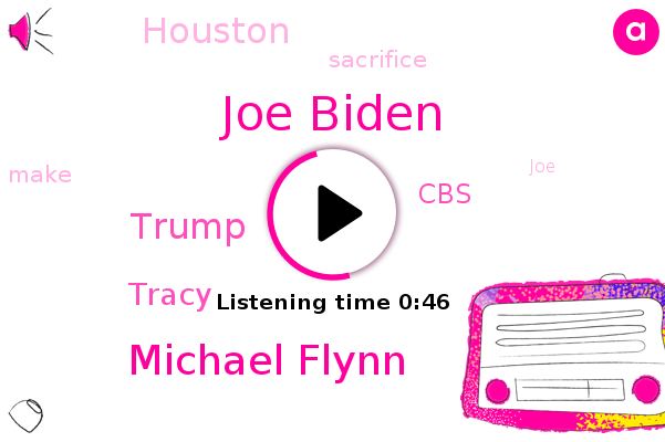 Joe Biden,Houston,Michael Flynn,Donald Trump,CBS,Tracy