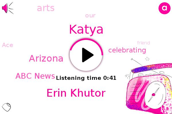 Katya,Arizona,ABC,Erin Khutor,Abc News