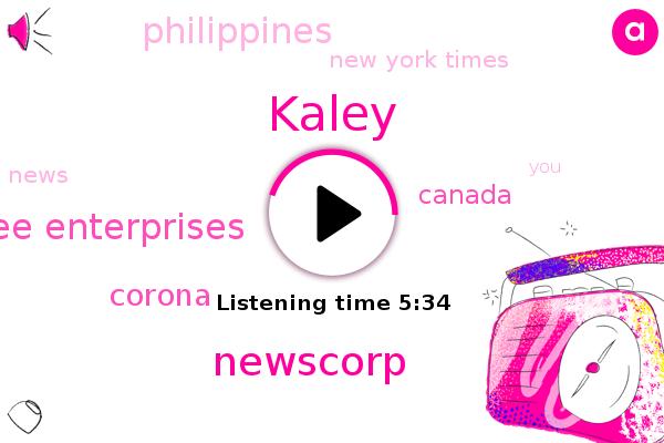Newscorp,Lee Enterprises,New York Times,Kaley,Canada,Corona,Philippines