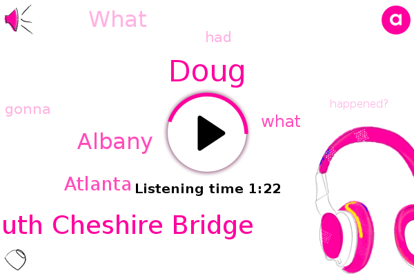 South Cheshire Bridge,Albany,Atlanta,Doug