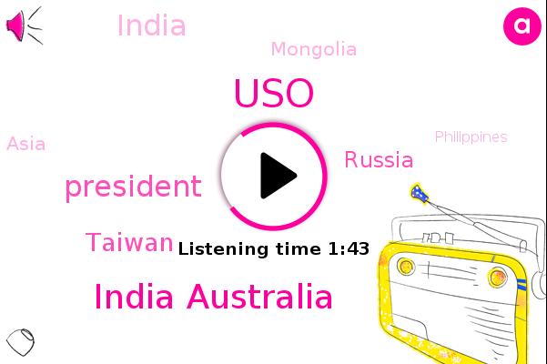 Taiwan,China Sea,USO,President Trump,India Australia,Russia,India,Mongolia,Asia,Philippines,United States