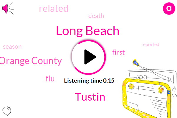 Orange County,Long Beach,Tustin,FLU