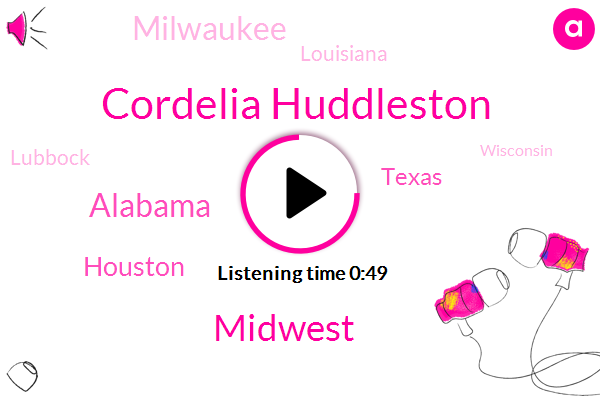 Midwest,Alabama,Houston,Cordelia Huddleston,Texas,Milwaukee,Louisiana,Lubbock,Wisconsin