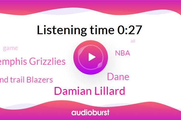 Memphis Grizzlies,Portland Trail Blazers,NBA,Damian Lillard,Dane