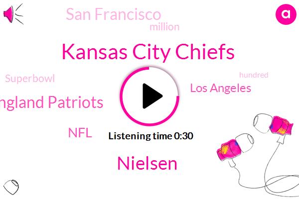 FOX,Kansas City Chiefs,Nielsen,New England Patriots,NFL,San Francisco,Los Angeles