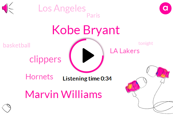 Clippers,Kobe Bryant,Los Angeles,Hornets,Paris,Marvin Williams,La Lakers,Basketball