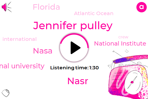 Nasa,Atlantic Ocean,Florida International University,Jennifer Pulley,Florida,National Institute Of Aerospace,Nasr,Sixty Two Feet,Ten Days