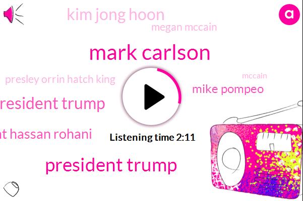 Tripoli,Cancer,Orrin Hatch,Senator,Arizona,Kim Jong,Mike Pompeo,President Trump,Barack Obama,BOB,Iran,Michelle Dotty,Mark Carlson,Brain Cancer,Politico,Megan Mccain,ABC