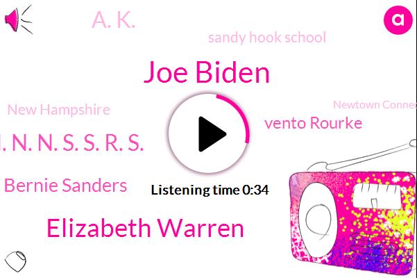 Joe Biden,New Hampshire,Elizabeth Warren,Newtown Connecticut,Vice President,C. N. N. N. S. S. R. S.,Bernie Sanders,Congressman,Vento Rourke,Sandy Hook School,A. K.,Twenty One Percent,Eighteen Percent