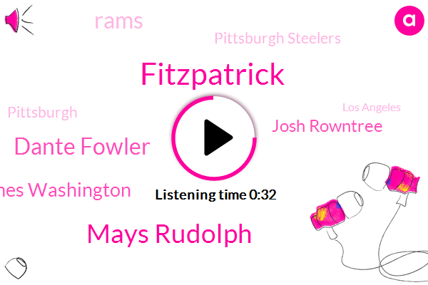 Pittsburgh,Fitzpatrick,Mays Rudolph,Rams,Dante Fowler,Los Angeles,Pittsburgh Steelers,James Washington,Josh Rowntree,Two Hundred Forty Three Yards,Two Hundred Forty Two Yards,Forty Three Yards