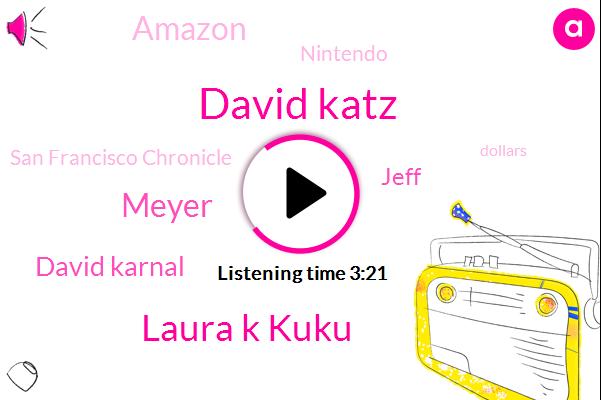 Amazon,Nintendo,San Francisco Chronicle,David Katz,Laura K Kuku,Meyer,David Karnal,Jeff,One Hundred Dollars,Eighty Dollars,Four K,Forty Nine Dollars,Seventy Dollars,Ninety Dollars,Twenty Dollars,Eight Gb,Four Gb