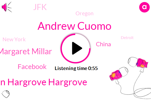 Andrew Cuomo,JFK,Oregon,New York,Detroit,Jason Hargrove Hargrove,Facebook,China,Margaret Millar