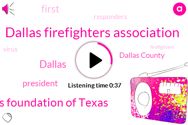 Dallas County,President Trump,Dallas Firefighters Association,Communities Foundation Of Texas,Dallas