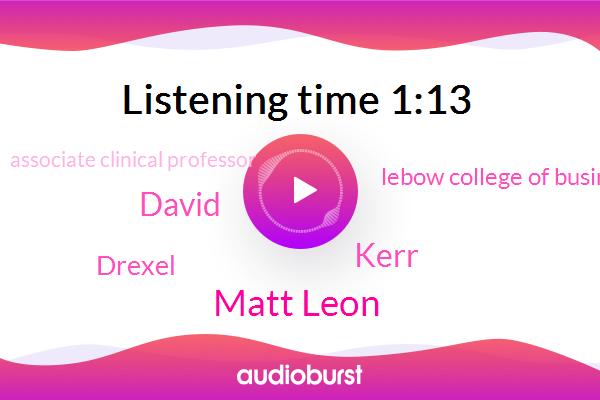 Matt Leon,Associate Clinical Professor,Drexel,Kerr,David,Lebow College Of Business