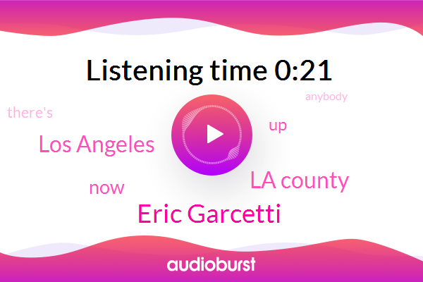 Eric Garcetti,La County,Los Angeles