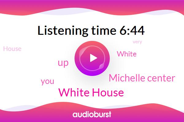 White House,Michelle Center