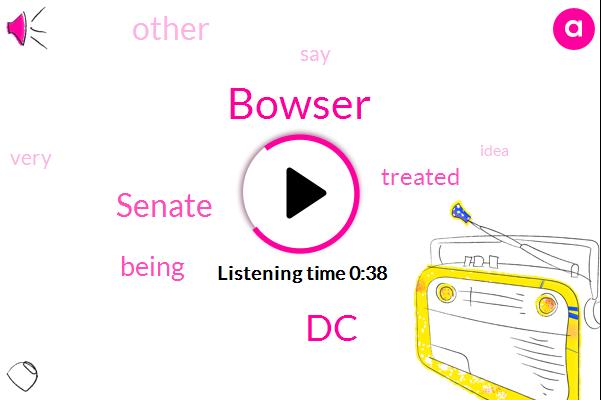 Bowser,DC,Senate