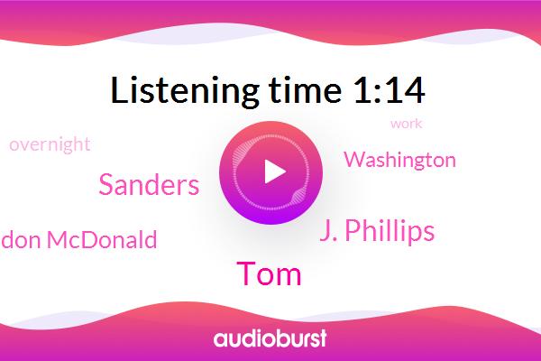 TOM,Washington,J. Phillips,Sanders,Don Mcdonald