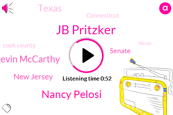 Texas,New Jersey,Connecticut,Jb Pritzker,Cook County,Illinois,Senate,Nancy Pelosi,Kevin Mccarthy,New York,Chicago