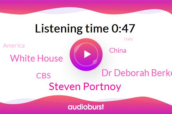 America,China,Steven Portnoy,Dr Deborah Berke,Italy,New York,Washington,White House,South Korea,CBS
