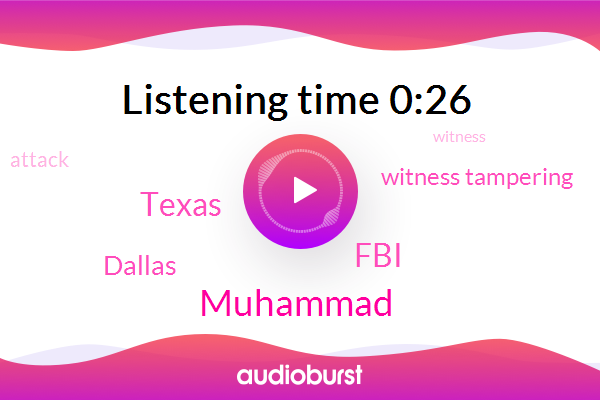 Texas,FBI,Muhammad,Dallas,Witness Tampering