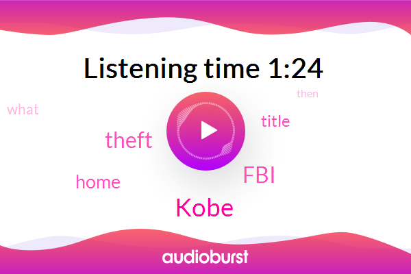 FBI,Kobe,Theft
