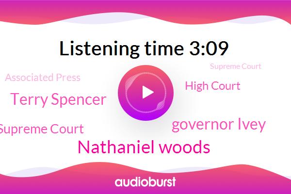 Nathaniel Woods,Alabama,U. S. Supreme Court,High Court,Governor Ivey,Associated Press,Terry Spencer,Supreme Court,Birmingham,Alabama Department Of Corrections