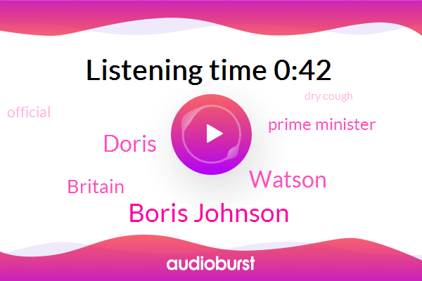 Britain,Prime Minister,Boris Johnson,Dry Cough,Official,Watson,Doris