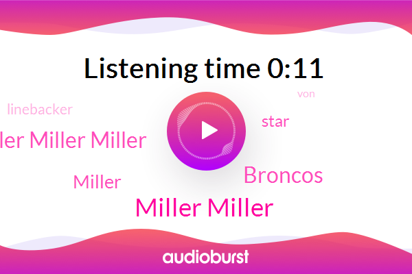 Miller Miller,Miller Miller Miller,Broncos