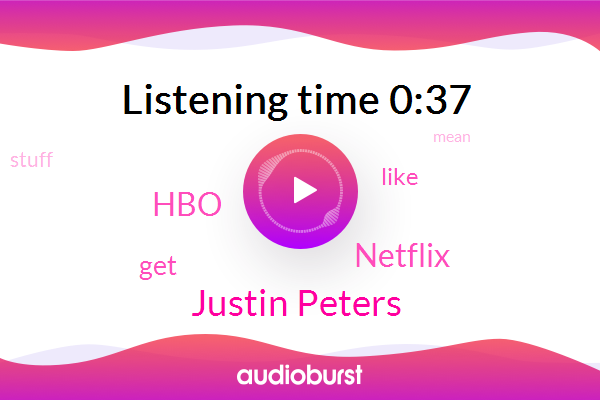 Justin Peters,HBO,Netflix