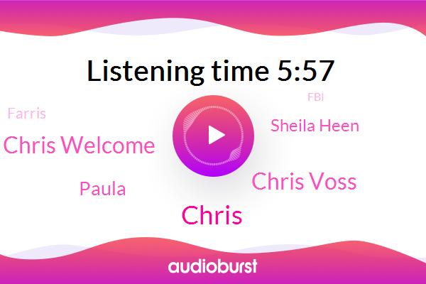 Chris Voss,FBI,Chris,Chris Welcome,Starbucks,Paula,Sheila Heen,Farris,Harvard,Maith,Ucla