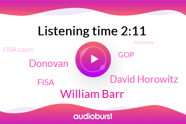 William Barr,United States,David Horowitz,Attorney,GOP,Russia,Fisa,Fisa Court,Donovan,Washington