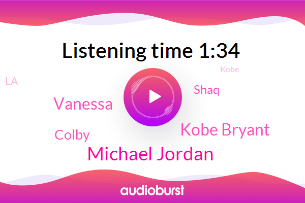 Michael Jordan,Kobe Bryant,Vanessa,LA,Colby,Shaq