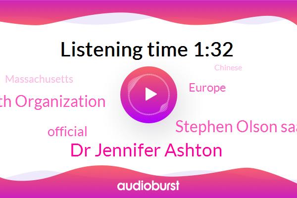 Official,Europe,ABC,Dr Jennifer Ashton,Massachusetts,World Health Organization,Stephen Olson Saami