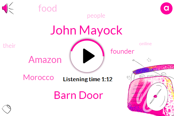 John Mayock,Barn Door,Morocco,Amazon,Founder