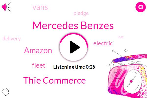 Mercedes Benzes,Thie Commerce,Amazon