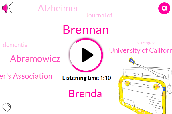 Alzheimer,Alzheimer's Association,University Of California San Francisco,Brennan,Brenda,Abramowicz,Journal Of