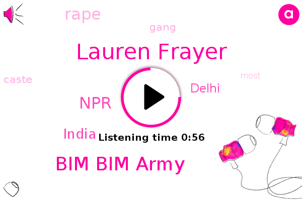 Rape,Bim Bim Army,India,Lauren Frayer,NPR,Delhi