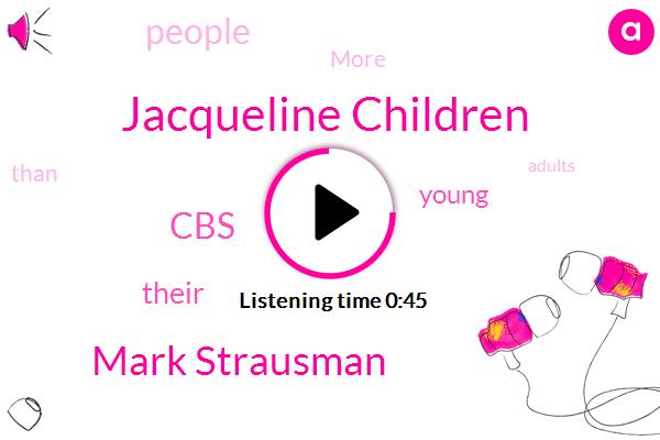 Jacqueline Children,Mark Strausman,CBS