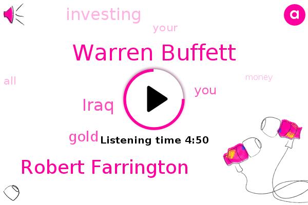 Warren Buffett,Robert Farrington,Iraq