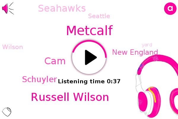 Russell Wilson,Metcalf,CAM,New England,Seahawks,Seattle,Schuyler