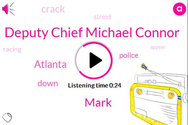 Deputy Chief Michael Connor,Atlanta,Mark