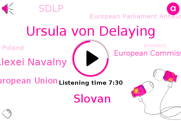 European Union,Poland,President Trump,European Commission,United Kingdom,Ursula Von Delaying,Slovan,UK,Sdlp,Alexei Navalny,European Parliament Anheuser Commons,London,The Irish Times,Germany,Rome,Nevada,Russia