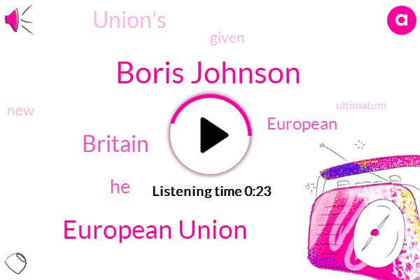 Boris Johnson,European Union,Britain