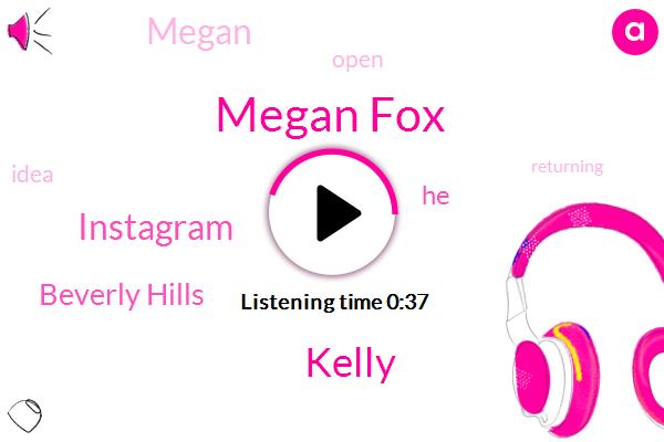 Megan Fox,Beverly Hills,Instagram,Kelly