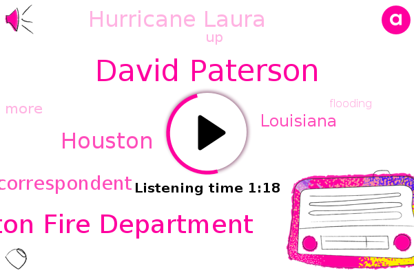 Houston,Houston Fire Department,Chief National Correspondent,David Paterson,Louisiana,David,Hurricane Laura