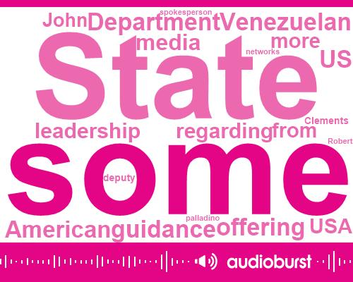 John Clements State Department,Us State Department,Nicolas Maduro,Robert Palladino,President Trump,Venezuela,USA