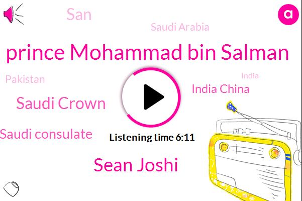 Saudi Arabia,Pakistan,Saudi Crown,India,Saudi Consulate,China,Iran,Prince Mohammad Bin Salman,India China,Asia,Sean Joshi,Istanbul,Murder,Balochistan,Yemen,SAN,Oriel,Kashmir,Editor