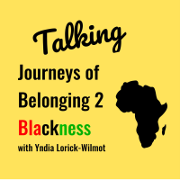 A highlight from Talking Journeys of Belonging 2 Blackness- Podcast Episode 016: Kinitra D. Brooks
